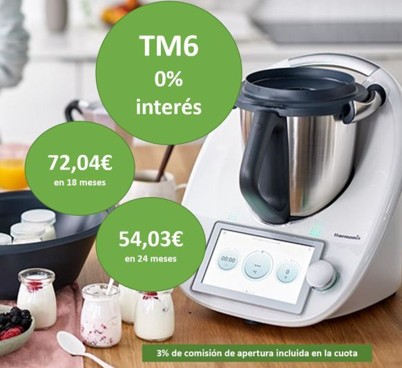 CONSIGUE UN Thermomix® TM6 AL 0% DE INTERÉS
